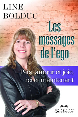 http://www.anima-conferences-formations.com/wp-content/uploads/2013/08/livre-messages-ego-line-bolduc-conferenciere.jpg