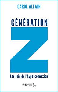 La génération Z (Zapping), conférence de Carol Allain