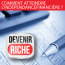 Devenir Riche, un programme de coaching vidéo de Patrick Leroux