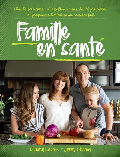 Livre Famille en santé de Jimmy Sévigny et Chantal Lacroix