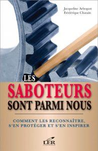 Livre Les saboteurs sont parmi nous de la conférencière Jacqueline Arbogast